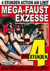 Mega-Faust Exzesse - 4 Stunden