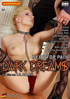 Dark Dreams: Need For Pain