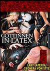 Latextrem: Göttinnen in Latex