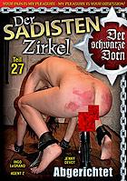 Der Sadisten Zirkel 27: Abgerichtet