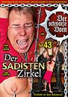 Der Sadisten Zirkel 43: Verliebt in den Schmerz