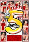 Extrem Ficken - 2 Disc Set - 5 Stunden