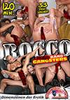 Rocco: Gang Bang Gangsters