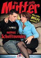 Cover von 'Die geile Mutter meines Schulfreundes'