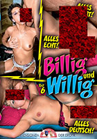 Billig und Willig 6