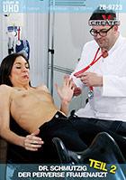 Dr. Schmutzig der perversen Frauenarzt 2
