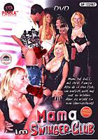 Mama im Swingerclub