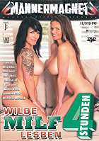 Wilde MILF Lesben - 4 Stunden