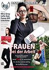 Danger Women: Frauen bei der Arbeit