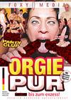 Orgie Pur