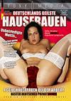 Deutschlands geilste Hausfrauen: Unbefriedigte Muttis...