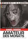Amateur des Monats: Gundel Pervers