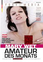 Amateur des Monats: Mary Wet
