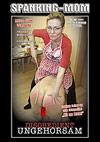 Spanking-Mom: Ungehorsam