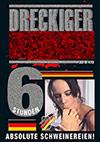 Dreckiger Sex - 6 Stunden