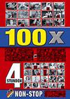 100x Fotzen - 4 Stunden