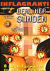 Berliner Sünden - 8 neue Schwänze für 3 nasse Fotzen