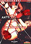 Akte B.: Die Bondage-Files