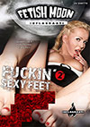 Fetish Moon: Fucking Sexy Feet 2