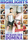 Inflagranti Highlights - Best of Im Bann der Domina