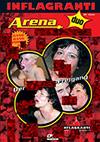 Arena Extrem Duo: Der Sperma-Freigang
