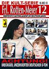 Frl. Rotten-Meier 12