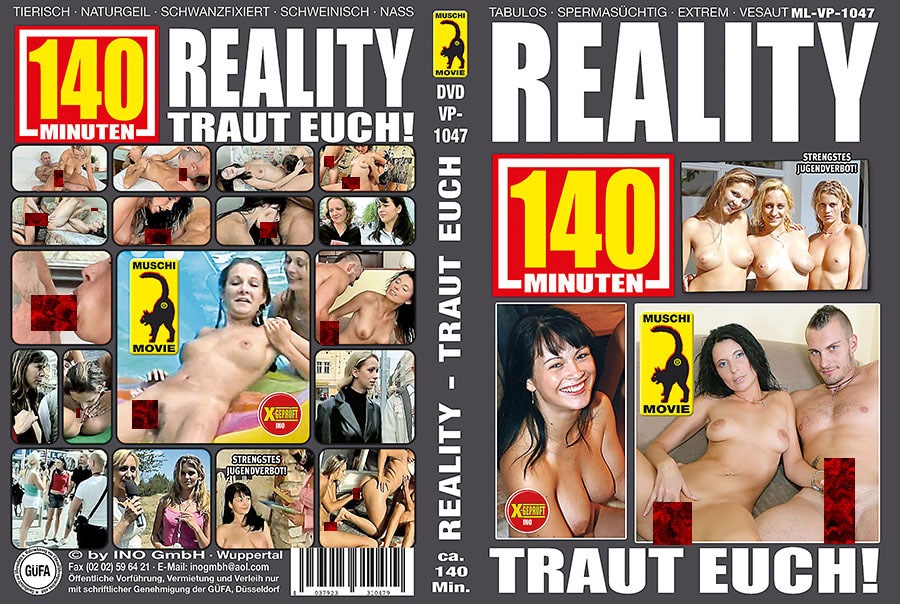 Reality - Traut euch