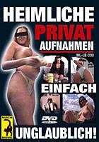 Heimliche Privat-Aufnahmen