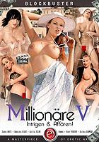 Millionäre 5: Intrigen & Affären!