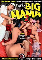 Dirty Big Mama 2