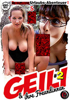 Geili & ihre Freundinnen 2