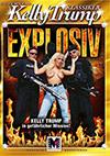 Kelly Trump Klassiker: Explosiv