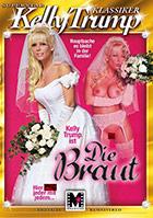 Kelly Trump Klassiker: Die Braut
