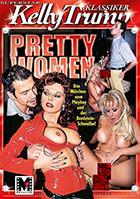 Kelly Trump Klassiker: Pretty Women