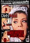 Black Romance: Dirty Maid