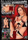 Black Romance: Verzurrt & Versklavt