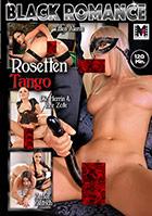 Black Romance: Rosetten Tango