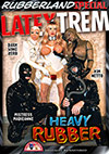 Latextrem: Heavy Rubber