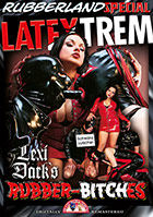 Latextrem: Lexi Dark\'s Rubber-Bitches