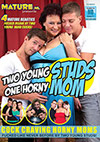 Two Young Studs One Horny Mom