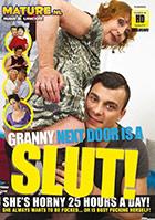 Granny Next Door Is A Slut!