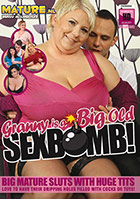 Granny Is A Big Old Sexbomb!
