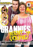 Grannys Want Em Young!