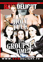 Holy Fuck It\'s Groupsex Time