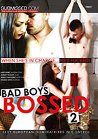 Bad Boys Bossed 2
