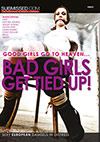 Bad Girls Get Tied Up!