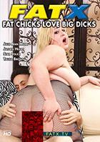 Fat Chicks Love Big Dicks