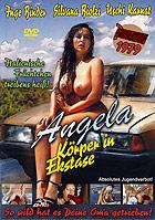 Angela: Körper in Ekstase
