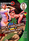 Wolf Wagners versaute Dschungel-Party
