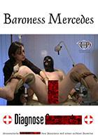 Baroness Mercedes: Diagnose Samenstau